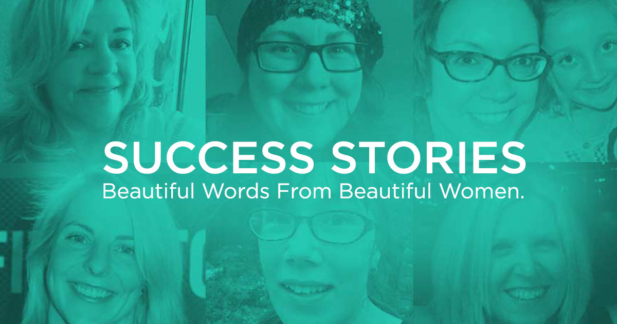 Success stories - beautiful words from beautiful women